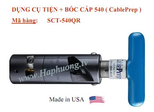 Dao tiện cáp QR540 CablePrep SCT-540QR